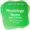 Physiology Terms PRO for self Learning & Exam Prep 1.0