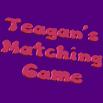 Teagan's Matching Game 0.2