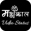 Mahakal video status for WhatsApp 1.0.5