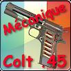 Mécanique Colt .45 expliquée Android 2.0 - 2014