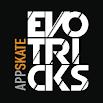 EVOTRICKS APP SKATE 1.8.11