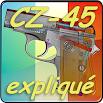 Pistolet CZ-45 expliqué Android 2.0 - 2017