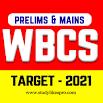 WBCS Exam Preparation (Prelim & Main) Target 2021 9.28