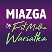 MIAZGA by Fit Matka Wariatka 2.4.9
