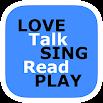 LOVE Talk SING Read PLAY 1.2.5