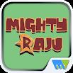 Mighty Raju 7.7.9