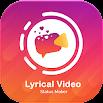 Lyrical Video Status Maker 4.0