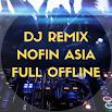 DJ Remix - Nofin Asia Full Offline 1.9.0