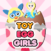 Toy Egg Surprise For Girls 1.13